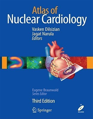 Atlas of Nuclear Cardiology [With DVD ROM]  by  Vasken Dilsizian