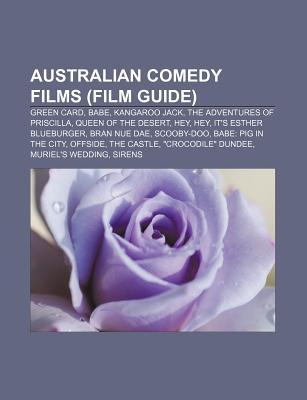 Australian Comedy Films (Film Guide): Green Card, Babe, Kangaroo Jack, the Adventures of Priscilla, Queen of the Desert, Hey, Hey Source Wikipedia