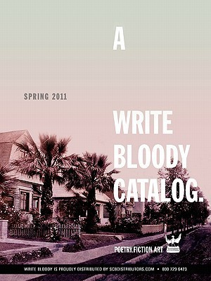A Write Bloody Catalog  by  Derrick Brown
