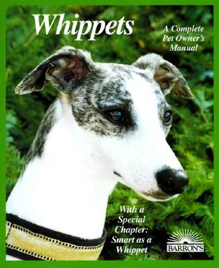 Whippets  by  D. Caroline Coile