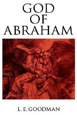 God of Abraham  by  Lenn E. Goodman