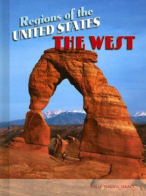 The West  by  Sally Senzell Isaacs