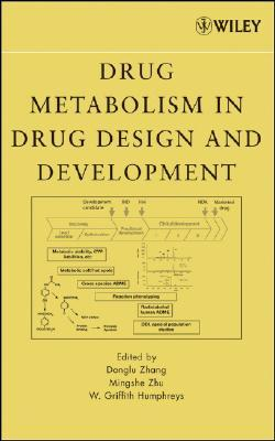 Adme-Enabling Technologies in Drug Design and Development  by  Donglu Zhang