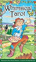 The Whimsical Tarot Book: A Deck for Children and the Young at Heart