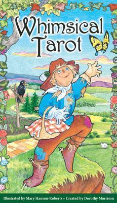The Whimsical Tarot Book: A Deck for Children and the Young at Heart  by  Dorothy Morrison