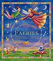The Barefoot Books Of Faeries (Book & Cd)