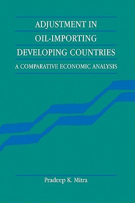 Adjustment in Oil-Importing Developing Countries  by  Pradeep K. Mitra