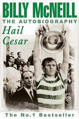 Hail Cesar  by  Billy McNeill