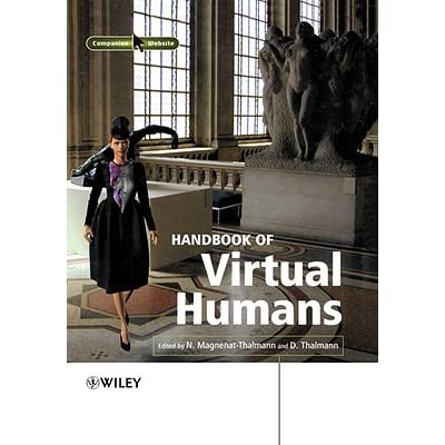 Hdbk of Virtual Humans - Magnenat-T, Nadia Magnenat-Thalmann, Magnenat-T