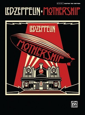 Mothership: Authentic Guitar TAB  by  Led Zeppelin