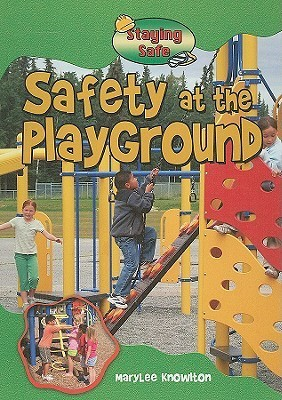 Safety at the Playground  by  Marylee Knowlton