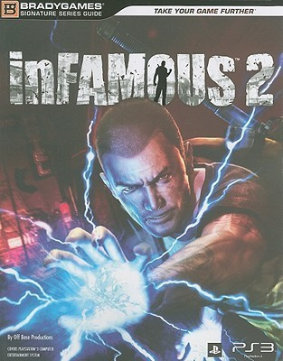 inFAMOUS 2 Signature Series Guide Off Base Productions