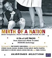 Mirth of a Nation:Audio Companion, Fellow Traveler and Friend for Lif: Mirth of a Nation:Audio Companion, Fellow Traveler and Friend for Lif