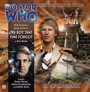 Doctor Who: The Boy That Time Forgot (Big Finish Audio Drama, #110)  by  Paul Magrs