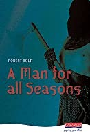 A man for all seasons : a play of Sir Thomas More
