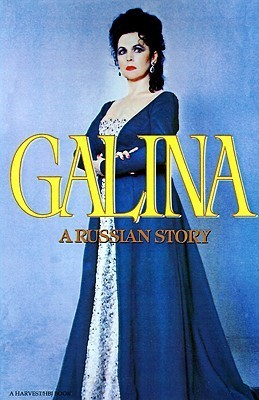 Galina: A Russian Story Галина Вишневская