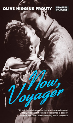 Now, Voyager Olive Higgins Prouty