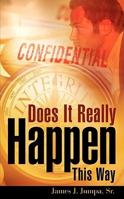 Does It Really Happen This Way  by  James J. Jumpa