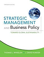 Strategic Management and Business Policy: Toward Global Sustainability