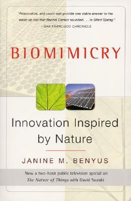 Natures 100 Best: World Changing Innovations Inspired By Nature  by  Janine M. Benyus