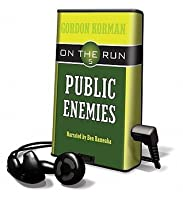 Public Enemies (On the Run) [With Earbuds]