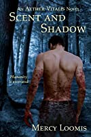 Scent and Shadow: An Aether Vitalis Novel