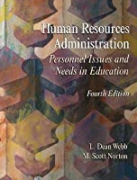 Human Resources Administration: Personnel Issues and Needs in Education