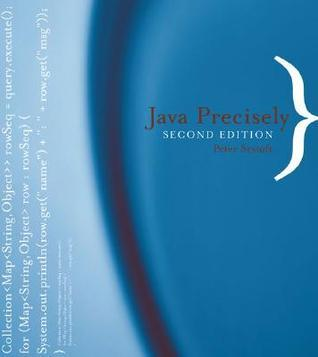 Java Precisely, 2nd Edition  by  Peter Sestoft