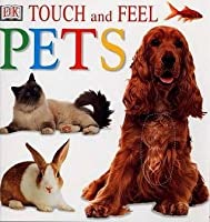 Pets (Touch & Feel)