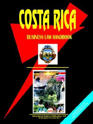 Costa Rica Business Law Handbook USA International Business Publications