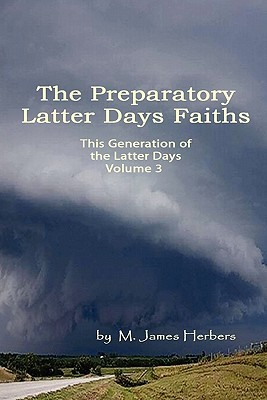 This Generation of the Latter Days Vol 3  by  Michael Herbers