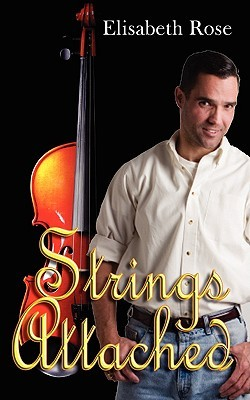 Strings Attached  by  Elisabeth Rose