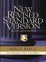 Holy Bible: The New Revised Standard Version Bible with Apocrypha