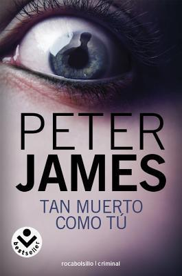 Tan muerto como tú  by  Peter James