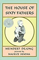 The House of Sixty Fathers