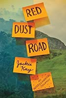 Red Dust Road: An Autobiographical Journey