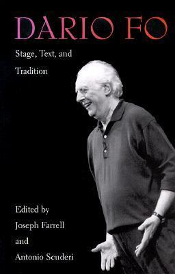 Dario Fo: Stage, Text, and Tradition Joseph Farrell