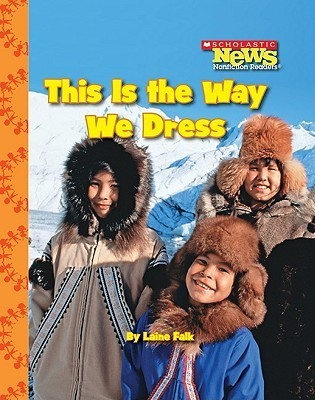 This Is the Way We Dress  by  Janice Behrens