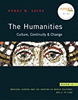 The Humanities, Culture, Continuity & Change, Book 2: Medieval Europe and the Shaping of World Cultures 200 CE to 1400 [With Access Code]