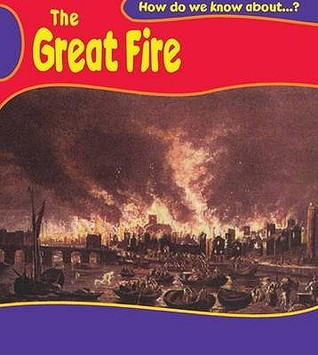 The Great Fire Of London: Big Book (How Do We Know About?)  by  Deborah Fox
