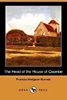 The Head of the House of Coombe (Dodo Press)