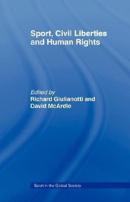 Sport and Human Rights Global Society  by  Richard Giulianotti