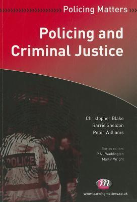 Policing And Criminal Justice Christopher Blake