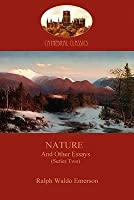 Nature, and Other Essays (Series Two) (Aziloth Books)