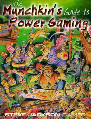 The Munchkins Guide to Power Gaming  by  James Grim Desborough