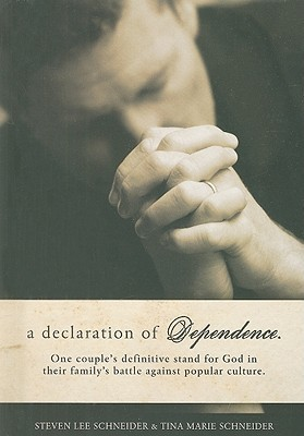 A Declaration of Dependence Steven Lee Schneider