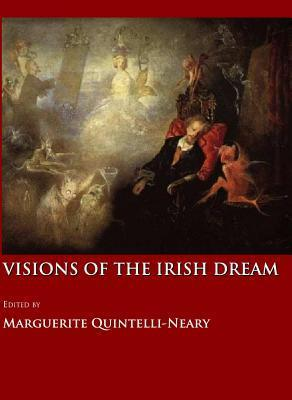 Visions of the Irish Dream  by  Marguerite Quintelli-Neary