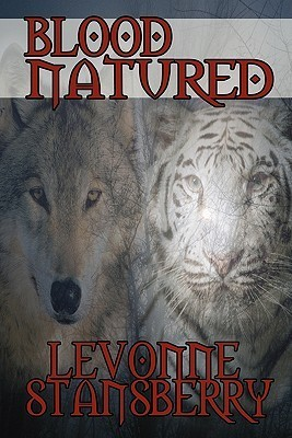 Blood Natured  by  Levonne Stansberry