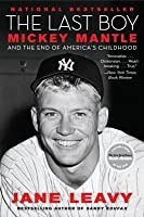 "Case Study: ""The Commerce Comet"", Mickey Mantle"