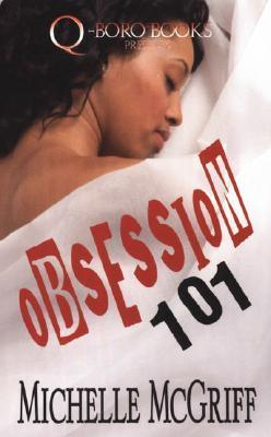 Obsession 101 Michelle McGriff